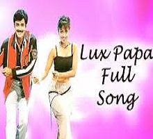 Lux Papa Song Telugu