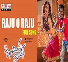 Raju O Raju Song Telugu