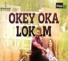 Okey Oka Lokam Song Telugu