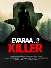 Evaraa Killer Songs Telugu